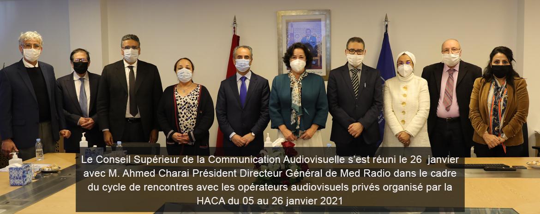 Le Conseil Supérieur de la Communication Audiovisuelle s'est réuni le 26 janvier avec M. Ahmed Charai Président Directeur Général de Med Radio dans le cadre du cycle de rencontres avec les opérateurs audiovisuels privés