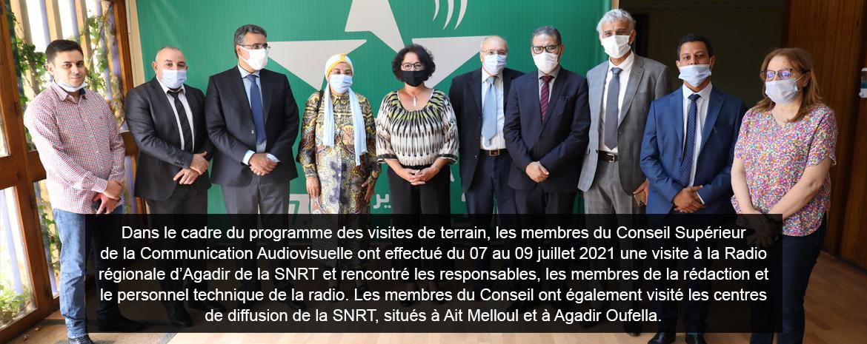 Dans le cadre du programme des visites de terrain, les membres du Conseil Supérieur de la Communication Audiovisuelle ont effectué du 07 au 09 juillet 2021 une visite à la Radio régionale d'Agadir de la SNRT et rencontré les responsables, les membres de l