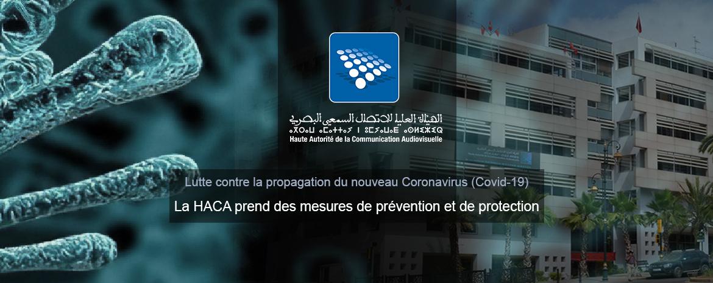 Lutte contre la propagation du nouveau Coronavirus (Covid-19)  La HACA prend des mesures de prévention et de protection