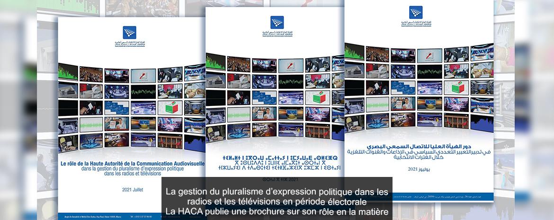 La gestion du pluralisme d'expression politique dans les radios et les télévisions en période électorale La HACA publie une brochure sur son rôle en la matière