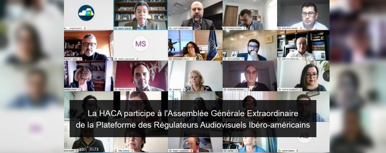 La HACA participe à l'Assemblée Générale Extraordinaire   de la Plateforme des Régulateurs Audiovisuels Ibéro-américains