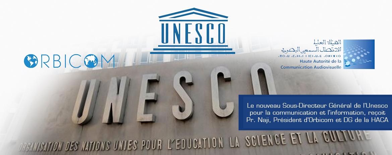 Le nouveau Sous-Directeur Général de l'Unesco pour la communication et l'information, reçoit Pr. Naji, Président d'Orbicom et DG de la HACA
