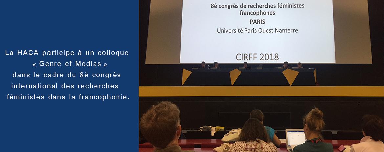 La HACA participe à un colloque « Genre et Medias » dans le cadre du 8econgres international des recherches féministes dans la francophonie.