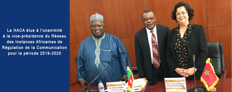 La HACA élue à l'unanimité à la vice-présidence du Réseau des Instances Africaines de Régulation de la Communication pour la période 2019-2020
