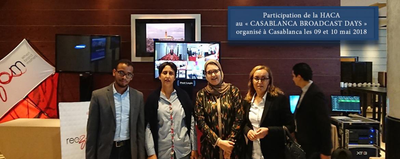 Participation de la HACA au « CASABLANCA BROADCAST DAYS » organisé à Casablanca les 09 et 10 mai 2018