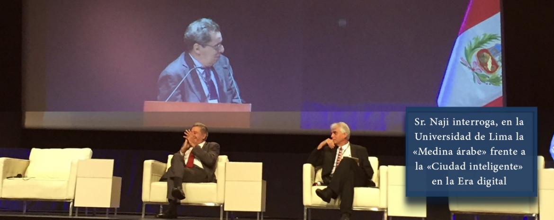 Sr. Naji interroga, en la Universidad de Lima la «Medina árabe» frente a la «Ciudad inteligente» en la Era digital