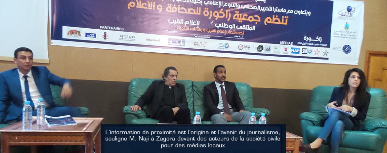 L'information de proximité est l'origine et l'avenir du journalisme, souligne M. Naji à Zagora devant des acteurs de la société civile pour des médias locaux