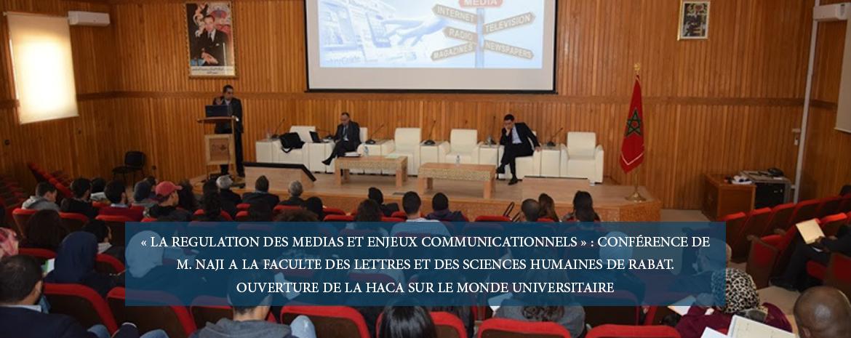 « La régulation des médias et enjeux communicationnels » : conférence de m. Naji a la faculté des lettres et des sciences humaines de rabat. Ouverture de la HACA sur le monde universitaire