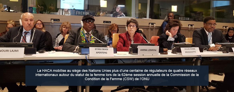 La HACA mobilise au siège des Nations Unies plus d'une centaine de régulateurs de quatre réseaux internationaux autour du statut de la femme lors de la 62ème session annuelle de la Commission de la Condition de la Femme (CSW) de l'ONU