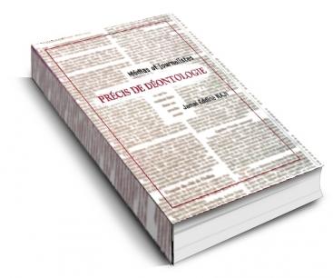 Précis de déontologie : Médias et journalistes
