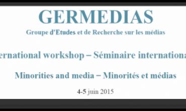 Séminaire international de chercheurs sur « Minorités et Médias »